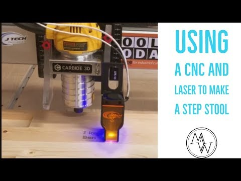 Using A CNC And Laser To Make A Step Stool // DIY Woodworking