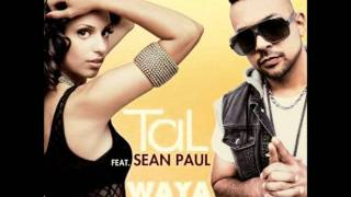 Tal Feat. Sean Paul - Waya Waya OFFICIAL VIDEO 2011