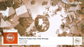 Neptune Project feat. Polly Strange - The Inside (Original Mix)