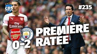 Replay #235 : Debrief Arsenal vs Manchester City (0-2) - #CD5