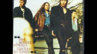 Always the last to know - del amitri