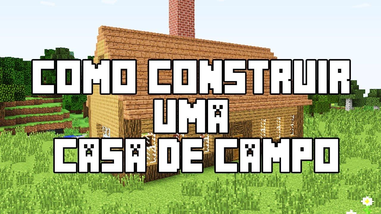 Minecraft como construir uma casa de campo youtube - Casas de campo bonitas ...