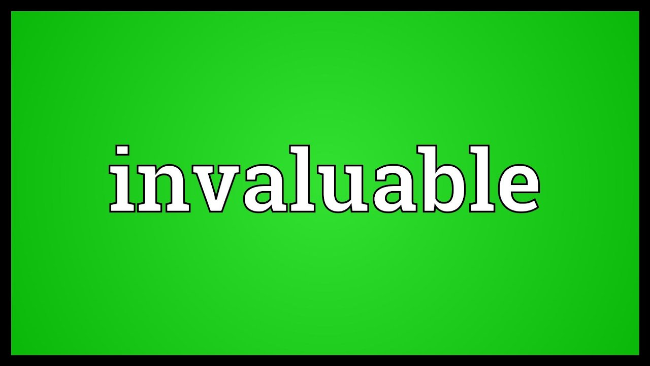 Invaluable