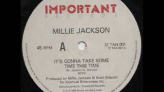 Millie Jackson Its Gonna Take Some Time This Time