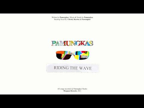 Pamungkas - Riding The Wave (Official Lyrics Video)