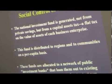 David Schweickart on Economic Democracy, pt 4