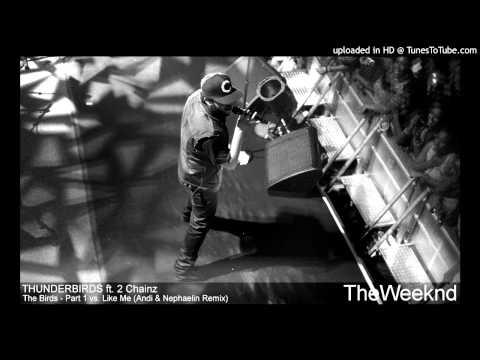 The Weeknd ft. 2 Chainz - The Birds Remix