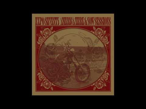 Expo '70 - America Here & Now Sessions(Full Album)
