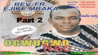 Ebube Gị Kpawa Ike (Manifest Your Glory) - [Official Father Mbaka]