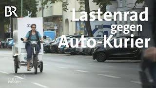 Test in München: Wer liefert Pakete schneller - Lastenrad oder Auto-Kurier? | Gut zu wissen | BR