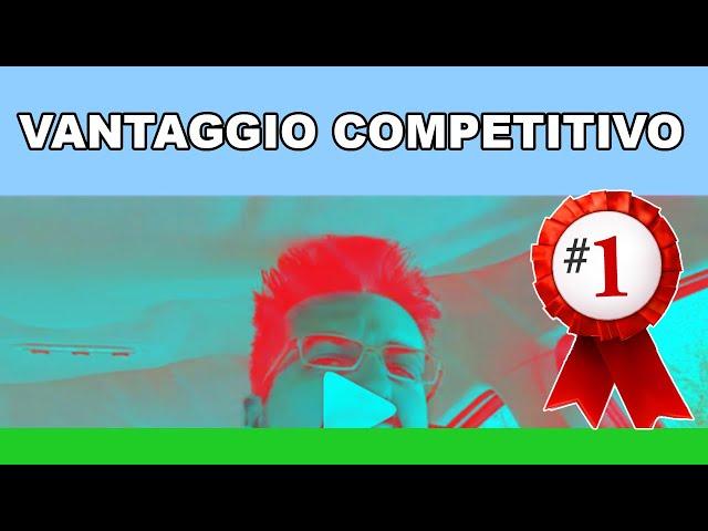 Vincere la concorrenza col Vantaggio Competitivo - 1minutodiRug