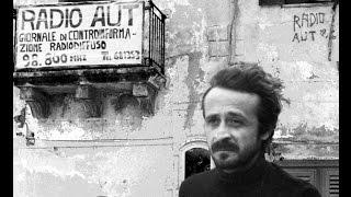 Peppino Impastato, Cinisi 5 gennaio 1948 - Cinisi 9 maggio 1978