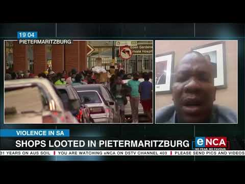 Discussion | Shops looted in Pietermaritzburg
