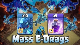 Mass Max Electro Dragon  Attack Strategy 2018! Destroy 3Star 3 Inferno Any TH12 War Bases