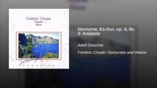 Nocturne, Es-Dur, op. 9, Nr. 2: Andante