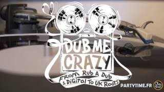 Dub Me Crazy Radio Show 143 by Legal Shot 12 Mai 2015