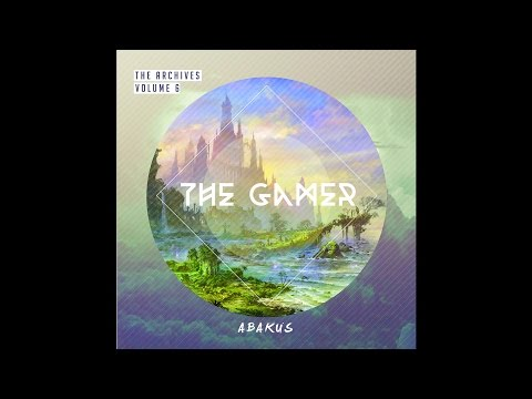 Abakus - The Gamer (Archives Volume 6)(2015) [Full Album]