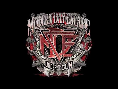 Modern Day Escape - Under the Gun