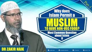 MCQ ABOUT ISLAM - 8   WHY DOES ISLAM PERMIT A MUSLIM TO HAVE NON-VEG FOOD? PART - 1