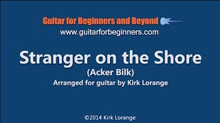 Stranger on the Shore -- A Fingerstyle Guitar Lesson with Virtual Fretboard.