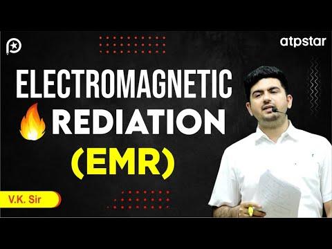 Electromagnetic Radiation ( EMR) - JEE||NEET||CBSE (हिंदी मे ) (कोटा IITian Faculty)