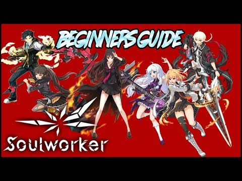 Soul Worker Online's ULTIMATE Beginner Guide