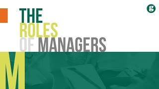 The Roles of Managers
