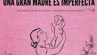 Una gran madre es imperfecta