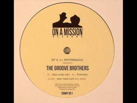 Jef K and Rhythm&Soul pres. The Groove Brothers - Everyday