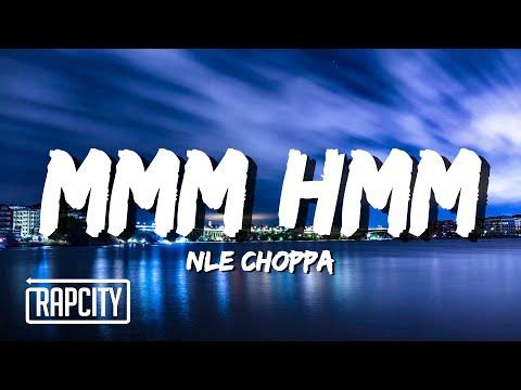 NLE Choppa – Mmm Hmm (Lyrics)