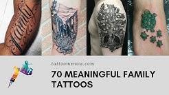 70 Meaningful Family Tattoo Ideas