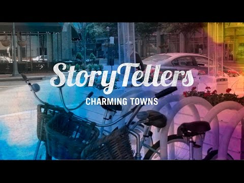 Storytellers Video Series: Charming Towns