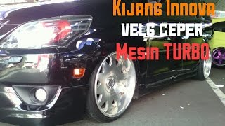 Wow !! Modifikasi Kijang Innova Ceper + Turbo Machine ( Kijang Club' Indonesia Warna hitam )