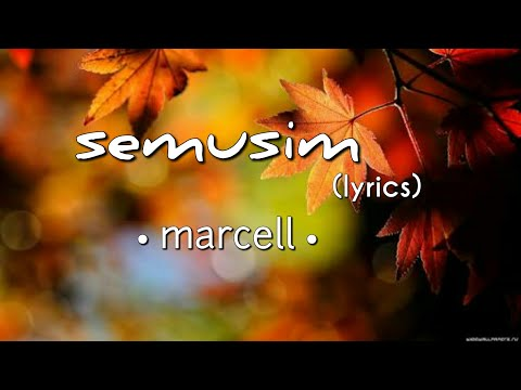 Semusim - Marcell (lyrics)