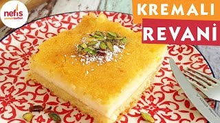 Kremalı Revani -Revani Tarifi - Nefis Yemek Tarifleri