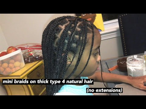 mini braids on thick type 4 natural hair ( no extensions ) - YouTube