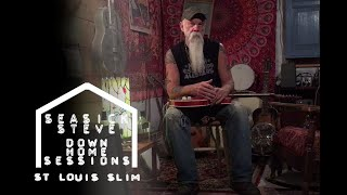 Seasick Steve - St. Louis Slim (Down Home Sessions)