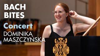 Bach Bites: Dominika Maszczyńska