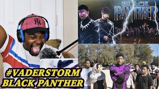 #VADERSTORM (When your dad is the BLACK PANTHER) REACTION | Jamal_Haki