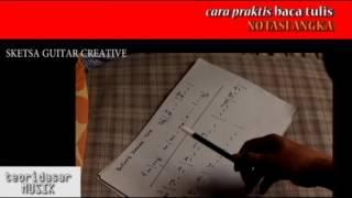 cara baca tulis notasi angka bag 4 menulis notasi lagu