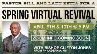 """Bethel Apostolic Spring Revival """"Bishop Clifton Jones"""""""