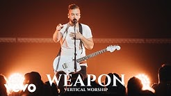 Vertical Worship - Weapon