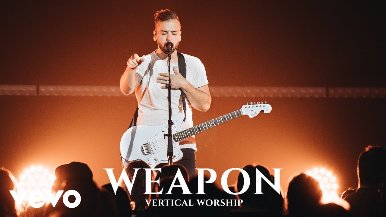 Weapon, Vertical Worship