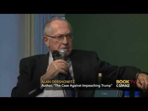 The Case Against Impeaching Trump - Alan Dershowitz