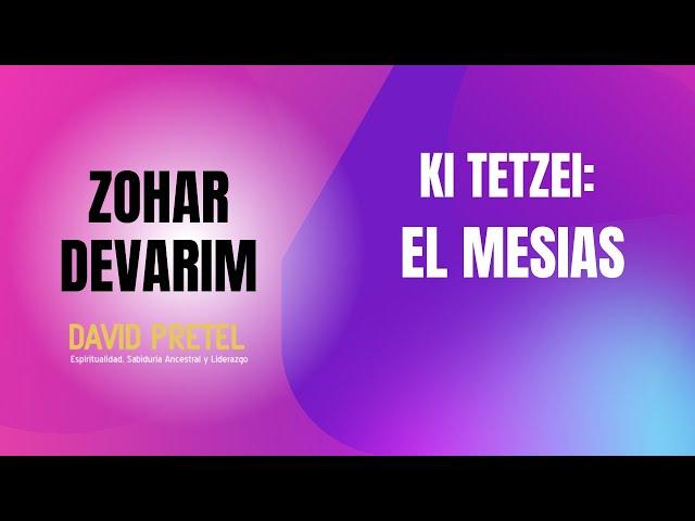 Ki Tetzei: El Mesías