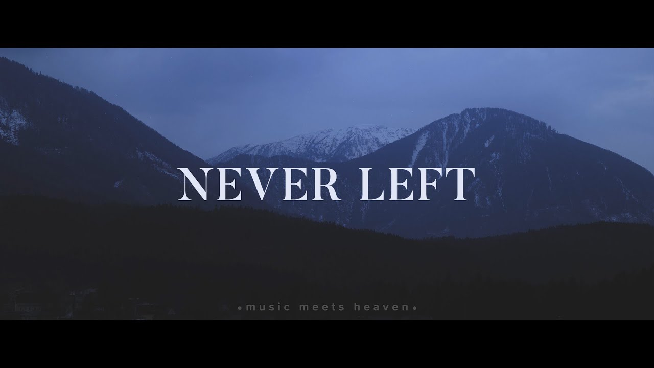 Nathan Taylor ~ Never Left (Lyrics)