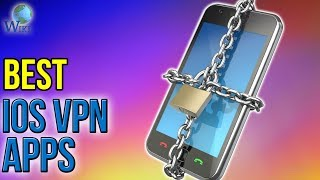 3 Best iOS VPN Apps 2017