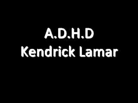 Kendrick Lamar - A.D.H.D (Lyrics)