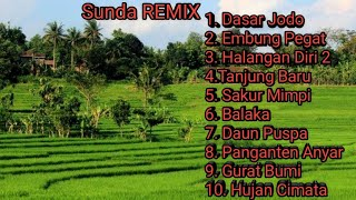 Download MUSIK DJ REMIX SUNDA TERBARU