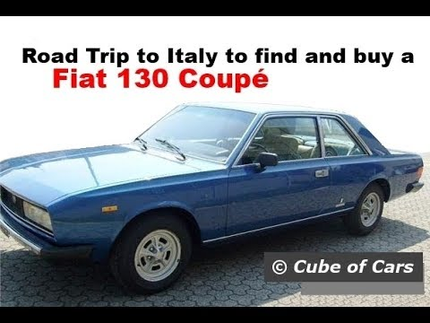 Fiat 130 Coupé - Road Trip to Italy to find and buy one